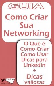 Baixar Guia de Como Criar uma Networking pdf, epub, ebook