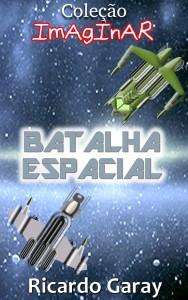 Baixar Coleção Imaginar – Batalha Espacial pdf, epub, ebook