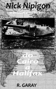 Baixar Série Nick Nipigon – Do Cairo a Halifax pdf, epub, eBook