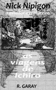 Baixar Série Nick Nipigon – As Viagens de Ichiro pdf, epub, eBook