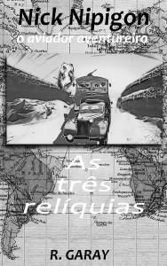 Baixar Série Nick Nipigon – As três relíquias pdf, epub, eBook