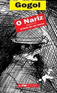 Baixar O Nariz: seguido de um Louco pdf, epub, eBook