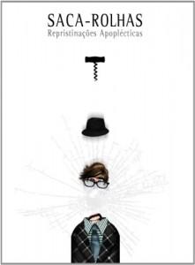 Baixar Saca-Rolhas Repristinações Apoplécticas pdf, epub, ebook