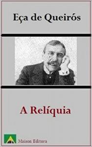Baixar A Relíquia (Ilustrado) (Literatura Língua Portuguesa) pdf, epub, eBook