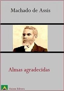 Baixar Almas Agradecidas (Ilustrado) (Literatura Lingua Portuguesa) pdf, epub, eBook