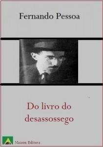 Baixar Do livro do Desassossego (Literatura Língua Portuguesa) pdf, epub, eBook