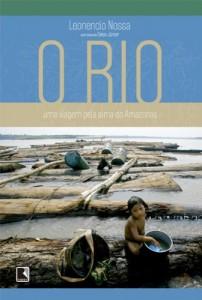 Baixar O rio: Uma viagem pela alma do Amazonas pdf, epub, ebook