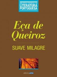 Baixar O Suave Milagre (Biblioteca Essencial da Literatura Portuguesa Livro 34) pdf, epub, eBook