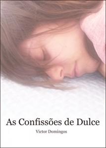 Baixar As Confissões de Dulce pdf, epub, eBook