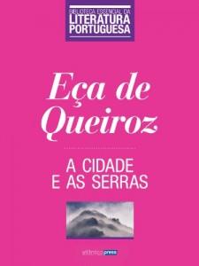 Baixar A Cidade e as Serras (Biblioteca Essencial da Literatura Portuguesa Livro 9) pdf, epub, eBook