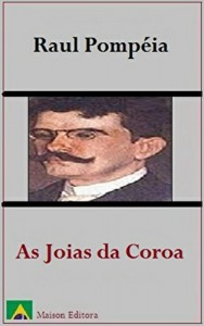 Baixar As Joias da Coroa (Ilustrado) (Literatura Língua Portuguesa Livro 1) pdf, epub, eBook