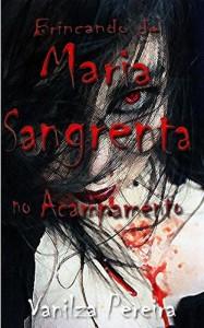 Baixar Brincando de Maria Sangrenta no Acampamento (Contos, fábulas de histórias hurbanas Livro 1) pdf, epub, ebook