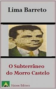 Baixar O Subterrâneo do Morro do Castelo (Ilustrado) (Literatura Língua Portuguesa) pdf, epub, eBook