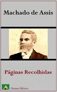 Baixar Páginas Recolhidas (Ilustrado) (Literatura Língua Portuguesa) pdf, epub, eBook