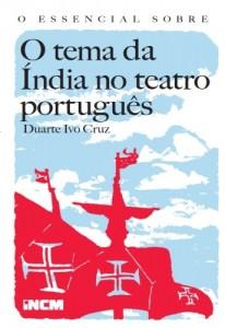 Baixar O Essencial Sobre O tema da Índia no teatro português pdf, epub, eBook