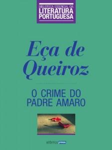 Baixar O Crime do Padre Amaro (Biblioteca Essencial da Literatura Portuguesa Livro 10) pdf, epub, eBook