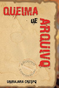 Baixar Queima de Arquivo pdf, epub, ebook