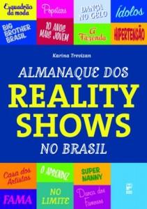 Baixar Almanaque dos reality shows do Brasil pdf, epub, eBook