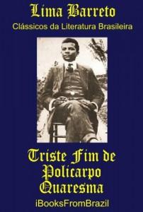 Baixar Triste Fim de Policarpo Quaresma (Great Brazilian Literature Livro 2) pdf, epub, eBook
