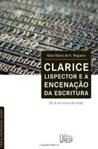 Baixar Clarice Lispector e a encenação da escritura em A via crucis do corpo pdf, epub, ebook