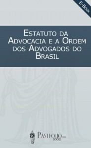 Baixar Estatuto da Advocacia e a Ordem dos Advogados do Brasil (OAB) pdf, epub, eBook