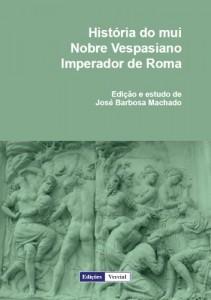 Baixar História do mui Nobre Vespasiano Imperador de Roma pdf, epub, ebook