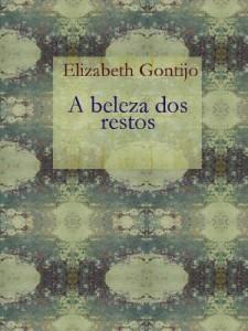Baixar A Beleza dos Restos pdf, epub, ebook