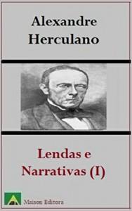 Baixar Lendas e Narrativas (Tomo I) (Ilustrado) (Literatura Língua Portuguesa) pdf, epub, eBook