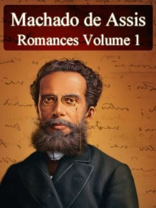 Baixar Romances de Machado de Assis – Volume I (Literatura Nacional) pdf, epub, eBook