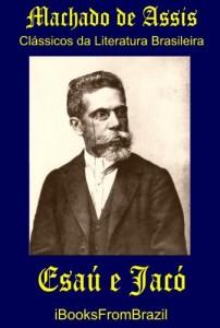 Baixar Esaú e Jacó (Great Brazilian Literature Livro 45) pdf, epub, eBook