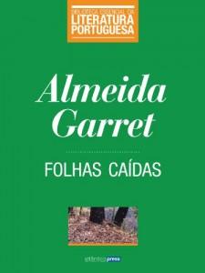 Baixar Folhas Caídas (Biblioteca Essencial da Literatura Portuguesa Livro 17) pdf, epub, eBook