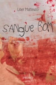 Baixar Sangue Bom (Prumo Leia) pdf, epub, eBook