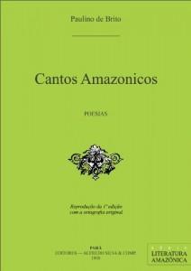 Baixar Cantos Amazonicos (Literatura Amazônica Livro 3) pdf, epub, ebook