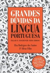 Baixar Grandes Dúvidas da Língua Portuguesa – Falar e escrever sem erros pdf, epub, ebook