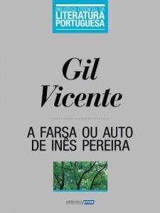 Baixar A Farsa ou Auto de Inês Pereira (Biblioteca Essencial da Literatura Portuguesa Livro 15) pdf, epub, eBook