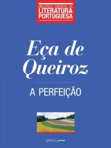 Baixar A Perfeição (Biblioteca Essencial da Literatura Portuguesa Livro 26) pdf, epub, eBook