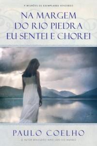 Baixar Na margem do rio Piedra eu sentei e chorei pdf, epub, eBook