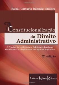 Baixar Constitucionalização do Direito Administrativo – 2ª Ed. – 2010 pdf, epub, eBook