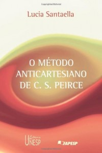 Baixar O método anticartesiano de C. S. Peirce pdf, epub, eBook