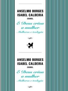 Baixar E Deus Criou a Mulher: Mulheres e Teologia pdf, epub, ebook