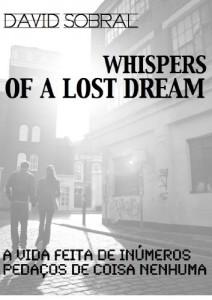 Baixar Sussurros de um Sonho Perdido: A Vida feita de Pedaços de Coisa Nenhuma pdf, epub, eBook