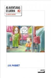 Baixar As aventuras de Lukinha – Episódio 2 pdf, epub, eBook
