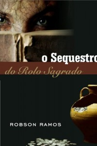 Baixar O Sequestro do Rolo Sagrado pdf, epub, eBook