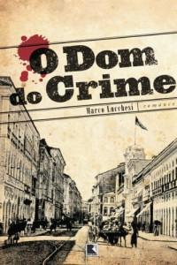 Baixar O dom do crime pdf, epub, eBook