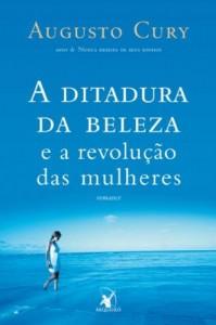 Baixar A ditadura da beleza e a revolução das mulheres pdf, epub, ebook