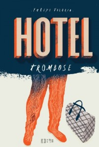 Baixar Hotel Trombose pdf, epub, eBook