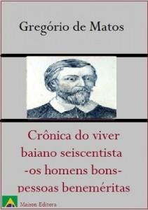Baixar Pessoas Beneméritas  (Crônica do viver baiano seiscentista – os homens bons) (Literatura Língua Portuguesa) pdf, epub, eBook