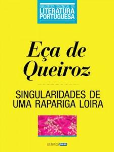 Baixar Singularidades de uma Rapariga Loira (Biblioteca Essencial da Literatura Portuguesa Livro 31) pdf, epub, eBook
