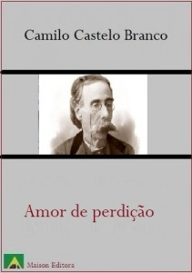 Baixar Amor de Perdição (Ilustrado) (Literatura Língua Portuguesa) pdf, epub, eBook