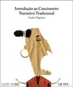 Baixar Introdução ao Cancioneiro Narrativo Tradicional (Introdução aos Géneros da Literatura Oral, Popular e Tradicional Livro 1) pdf, epub, eBook